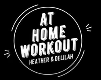 At Home Workout with Heather + Delilah